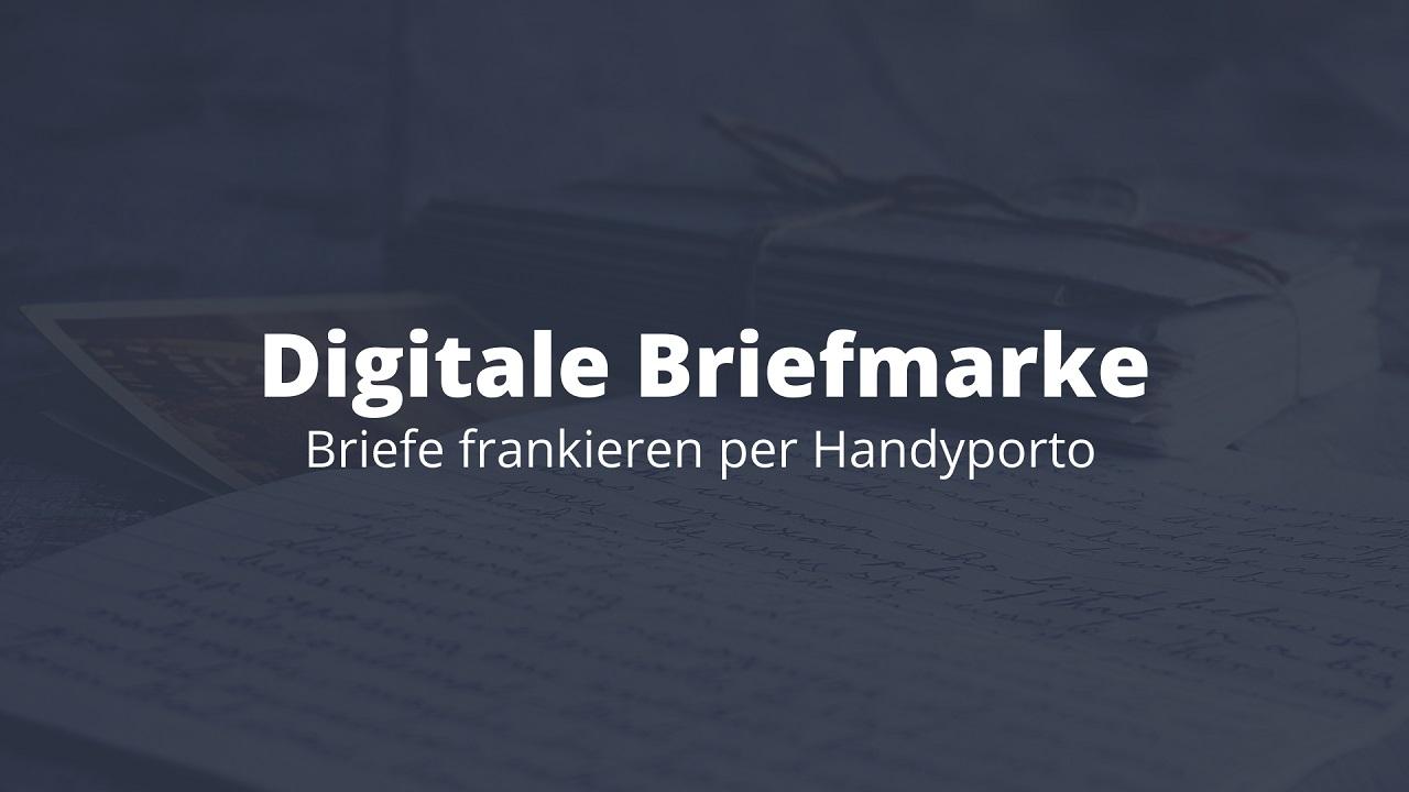 Digitale Briefmarke: Briefe frankieren per Handyporto