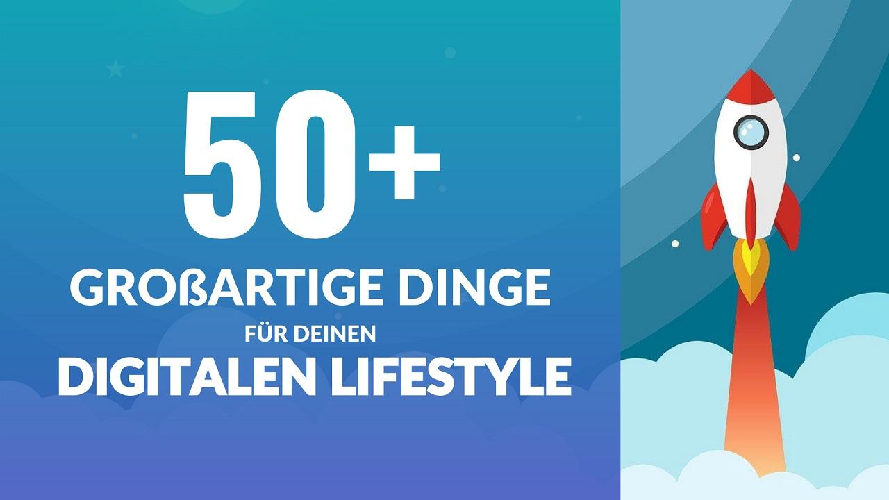 50+ großartige Dinge für deinen digitalen Lifestyle